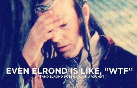 Elrond Facepalm
